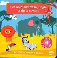 Amandine Notaert - Les animaux de la jungle et de la savane.