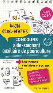 Amandine Sourisse et Olivier Perche - Concours aide-soignant, auxiliaire de puériculture - Les thèmes sanitaires et sociaux.