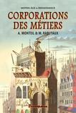 Amans-Alexis Monteil et Auguste Rabutaux - Corporations des métiers.