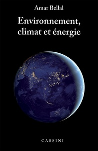 Amar Bellal - Environnement, climat et énergie.