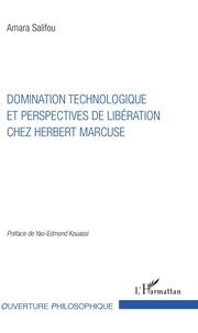 Amara Salifou - Domination technologique et perspectives de libération chez Herbert Marcuse.