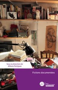 Amarie Petitjean - Fictions documentées.