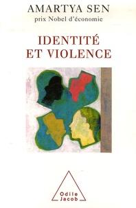 Amartya Sen - Identité et violence - L'illusion du destin.