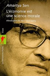Amartya Sen - L'économie est une science morale.