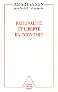 Amartya Sen - Rationalité et liberté en économie.
