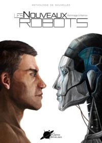 Amaryan Amaryan et Lionel Belin - Les Nouveaux Robots - Hommage à Asimov.
