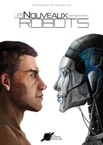 Les Nouveaux Robots. Hommage à Asimov