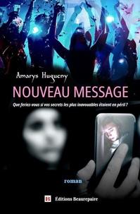 Amarys Hugueny - Nouveau Message.