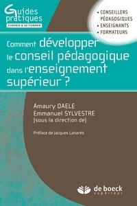 Amaury Daele et Emmanuel Sylvestre - Comment développer le conseil pédagogique dans l'enseignement supérieur ?.