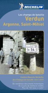 Amaury de Valroger - Verdun, Argonne, Saint-Mihiel - Les champs de bataille.