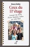 Amaury Guillem - Ceux du 11e étage - Carnet de bord d'une famille catho en cité HLM.