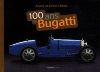 Amaury Lot et Paul Clément - 100 ans de Bugatti.