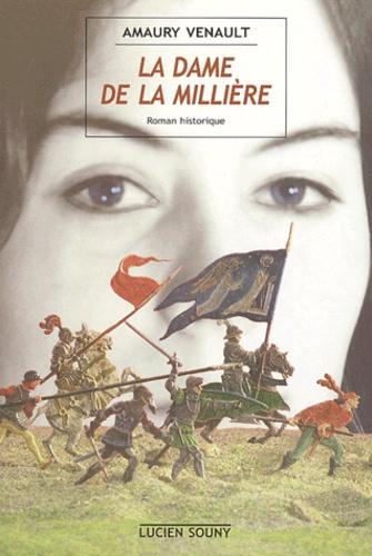 Amaury Venault - La dame de la Millière.