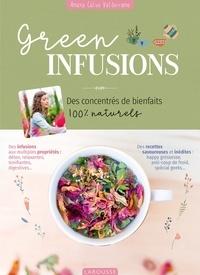 Amaya Calvo Valderrama - Green infusions - Des concentrés de bienfaits 100% naturels.