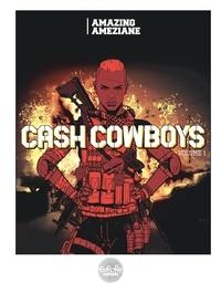 Amazing Améziane - Cash Cowboys - Volume 1.