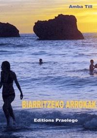 Amba Till - Biarritzeko arrokak - La nuit basque.