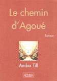 Amba Till - Le chemin d'Agoué.