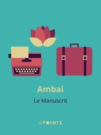 Ambai - Le Manuscrit.