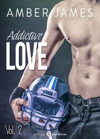 Amber James - Addictive Love, vol. 2.
