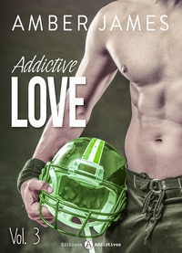 Amber James - Addictive Love, vol. 3.