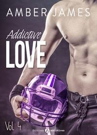 Amber James - Addictive Love, vol. 4.