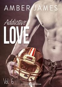 Amber James - Addictive Love, vol. 6.