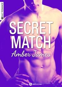 Amber James - Secret Match - chapitres découvertes.