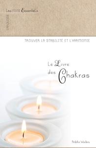 Ambika Wauters - Le livre des chakras.