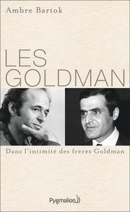 Ambre Bartok - Les Goldman.