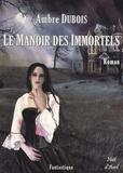 Ambre Dubois - Le Manoir des Immortels - Les Soupirs de Londres.