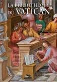 Ambrogio M Piazzoni et Antonio Manfredi - La bibliothèque du Vatican.