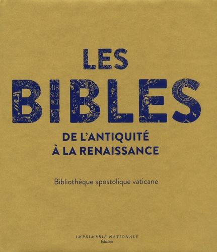 Les Bibles de l'Antiquité à la Renaissance. Bibliothèque apostolique vaticane