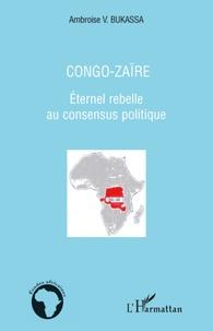 Feriasdhiver.fr Congo-Zaïre - Eternel rebelle au consensus politique Image