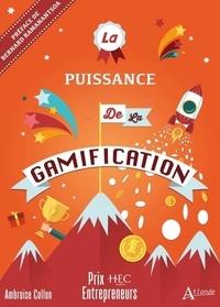 Ambroise Collon - La puissance de la Gamification.
