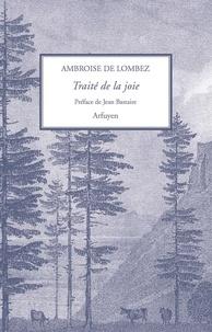 Ambroise de Lombez - Traité de la joie.