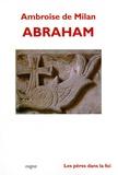 Ambroise de Milan - Abraham.