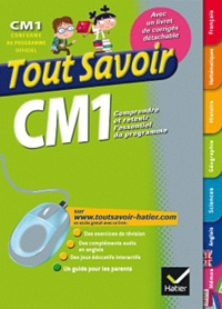 Ambroise Feuillet et Dominique Marchand - Tout savoir CM1.