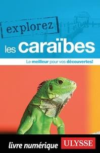 Ambroise Gabriel et Claude Morneau - Explorez les Caraïbes.