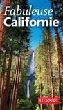 Ambroise Gabriel et Taly Alfaro - Fabuleuse Californie.