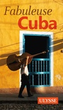 Ambroise Gabriel - Fabuleuse Cuba.