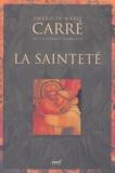 Ambroise-Marie Carré - La sainteté.