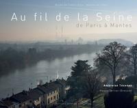 Ambroise Tézenas et Gabriel Bauret - Au fil de la Seine.