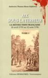 Ambroise Thomas Roux-Alphéran - Aix sous la Terreur - 2 volumes.