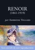Ambroise Vollard - Pierre-Auguste Renoir (1841-1919) - Sa vie et son œuvre.