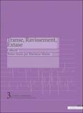 Ambronay Editions - Transe, Ravissement, Extase.