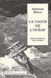 Ambrose Bierce - La vague de l'océan.