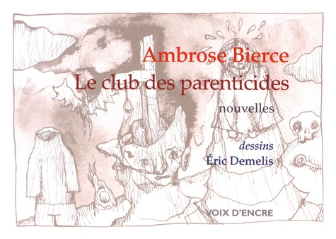 Le club des parenticides