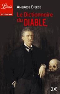 Ambrose Bierce - Le dictionnaire du Diable.