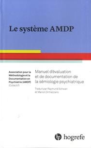 AMDP - Le système AMDP.