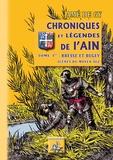 Amé de Gy - Chroniques et légendes de l'Ain - Tome 1, Bresse et Bugey - Scènes du Moyen Age.